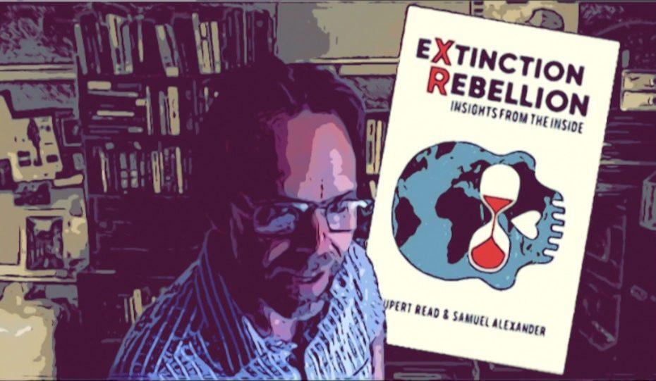 Dr Rupert Read discuss XR